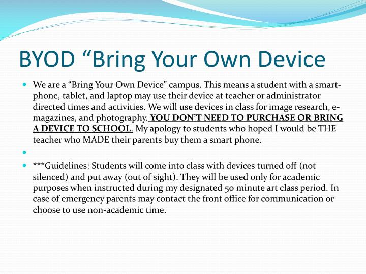 "BYOD ""Bring Your Own Device"