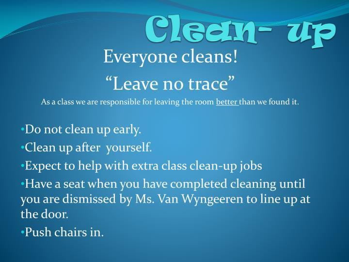 Clean- up
