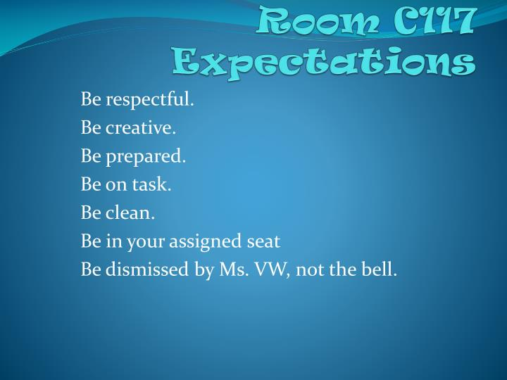 Room C117 Expectations