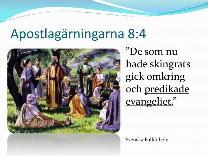 Apostlagärningarna 8:4