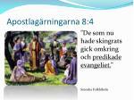 apostlag rningarna 8 4