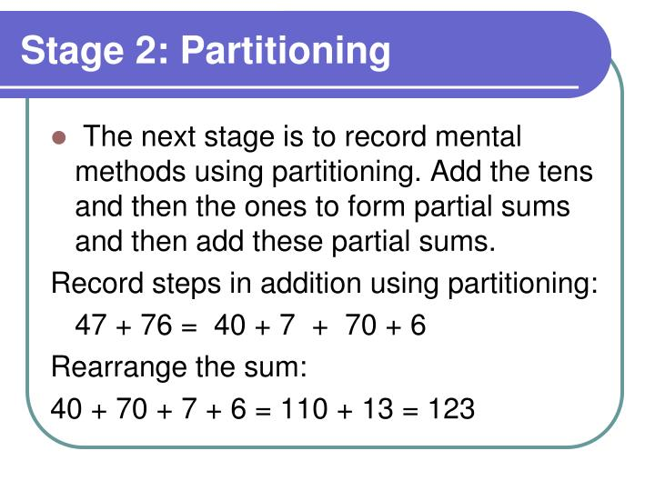 Stage 2: Partitioning