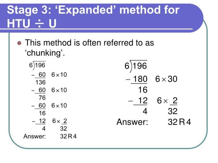 Stage 3: 'Expanded' method for HTU÷U