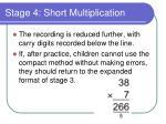 stage 4 short multiplication