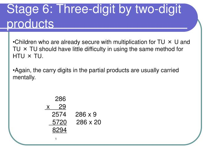 Stage 6: Three-digit by two-digit products