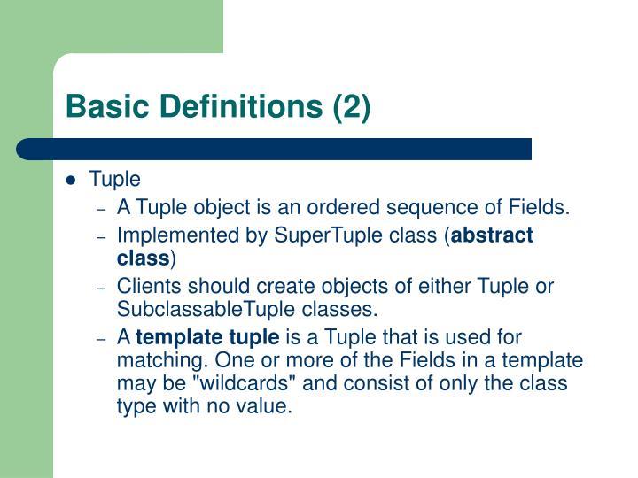 Basic Definitions (2)
