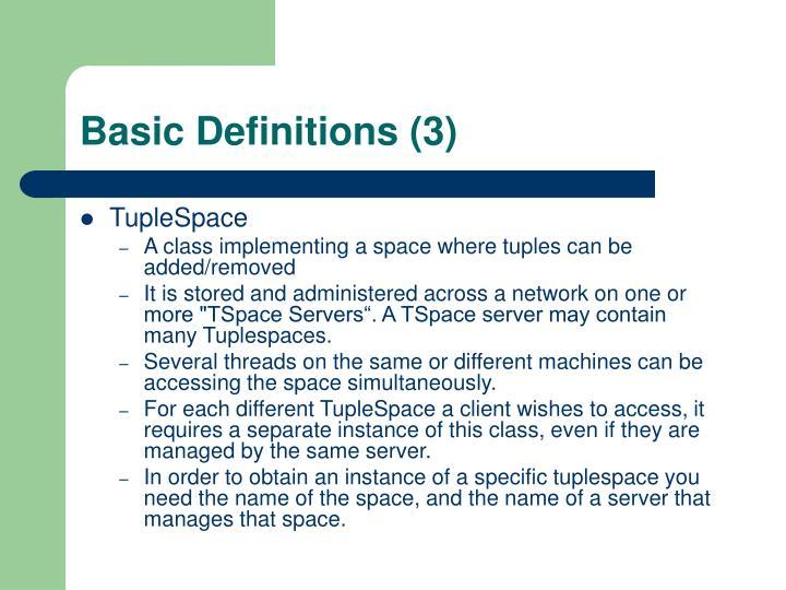 Basic Definitions (3)