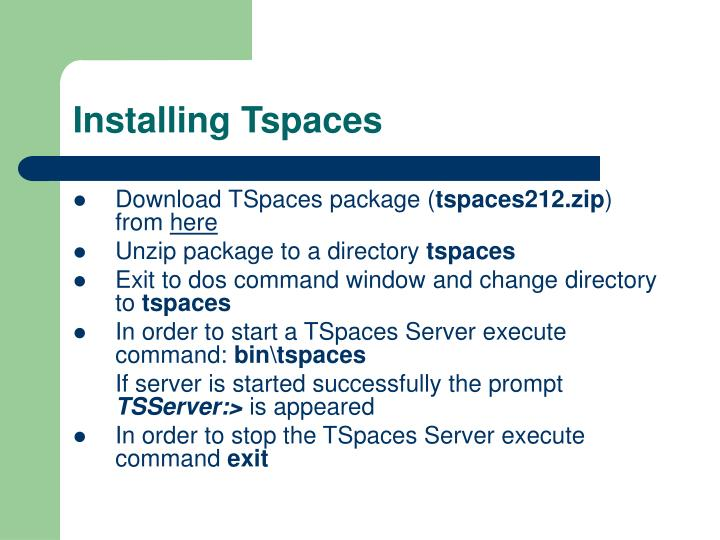Installing Tspaces