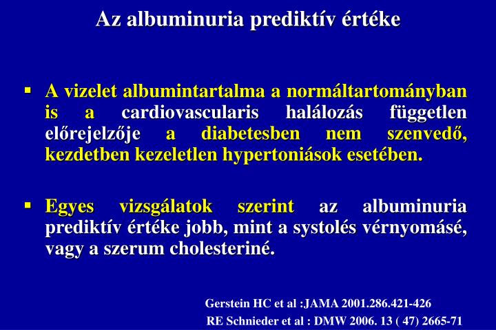 Az albuminuria prediktív értéke