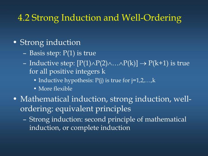 4.2 Strong Induction and Well-Ordering