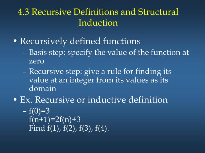 4.3 Recursive Definitions and Structural Induction