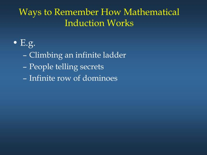 Ways to Remember How Mathematical Induction Works