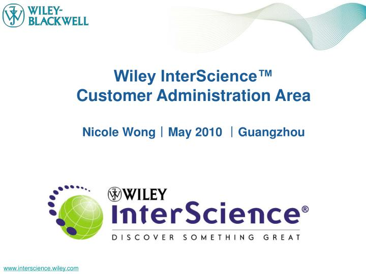 Wiley InterScience™