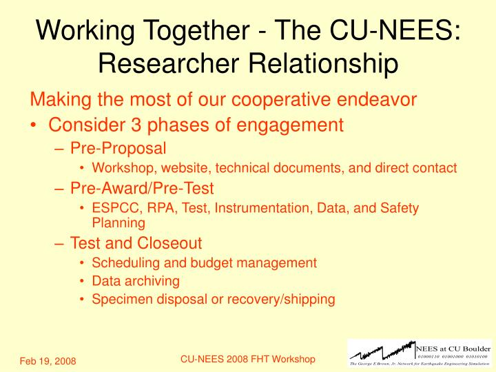 Working together the cu nees researcher relationship