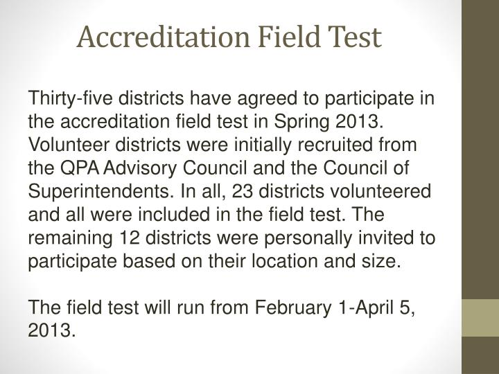 Accreditation Field Test
