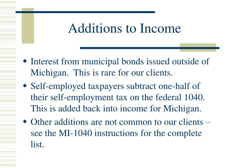 Additions to Income