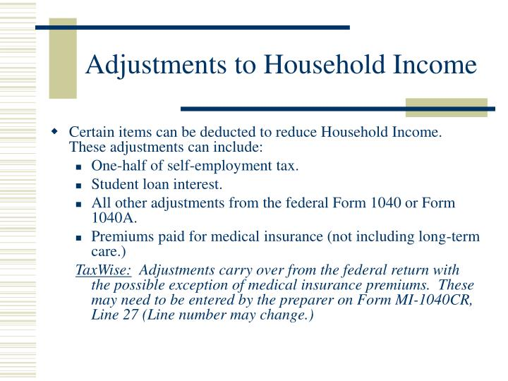 Adjustments to Household Income