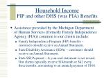 household income fip and other dhs was fia benefits