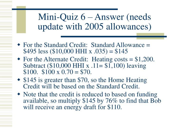Mini-Quiz 6 – Answer (needs update with 2005 allowances)