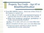 property tax credit age 65 or blind deaf disabled