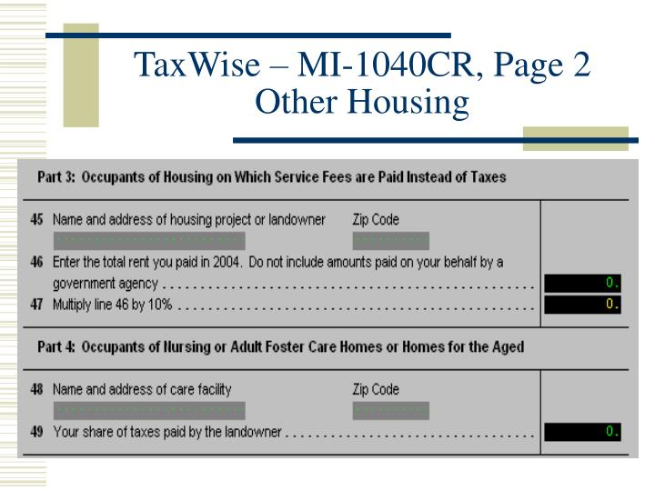 TaxWise – MI-1040CR, Page 2 Other Housing