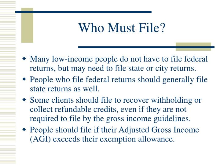 Who Must File?