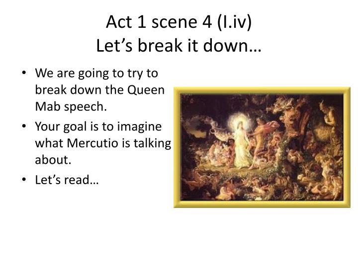 Act 1 scene 4 (