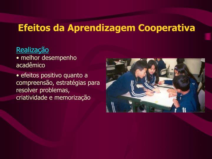 Efeitos da Aprendizagem Cooperativa
