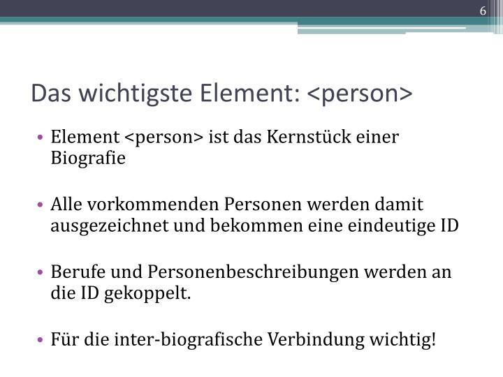 Das wichtigste Element: <person>