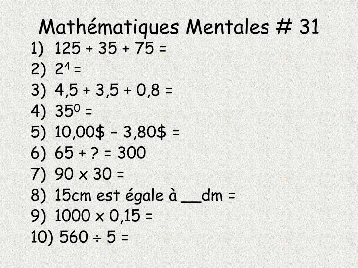Mathématiques Mentales # 31