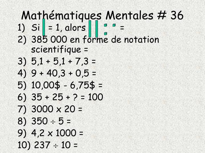 Mathématiques Mentales # 36