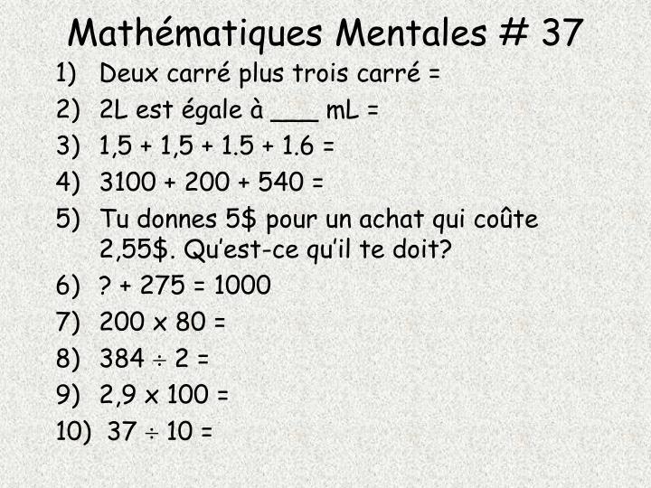 Mathématiques Mentales # 37