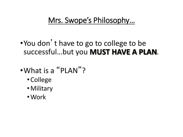 Mrs swope s philosophy