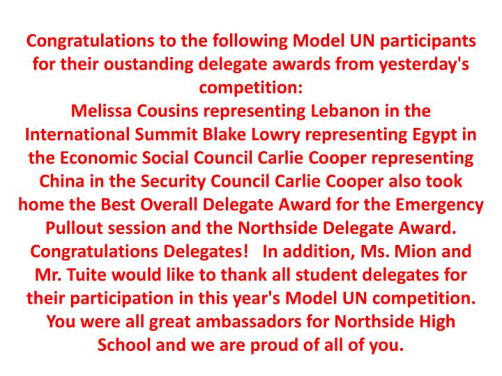 Congratulations to the following Model UN participants for their
