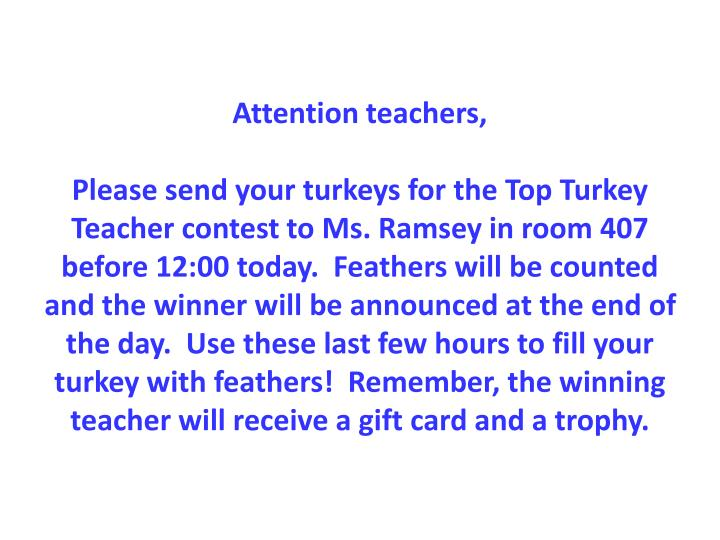 Attention teachers,