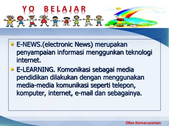 E-NEWS.(electronic News)