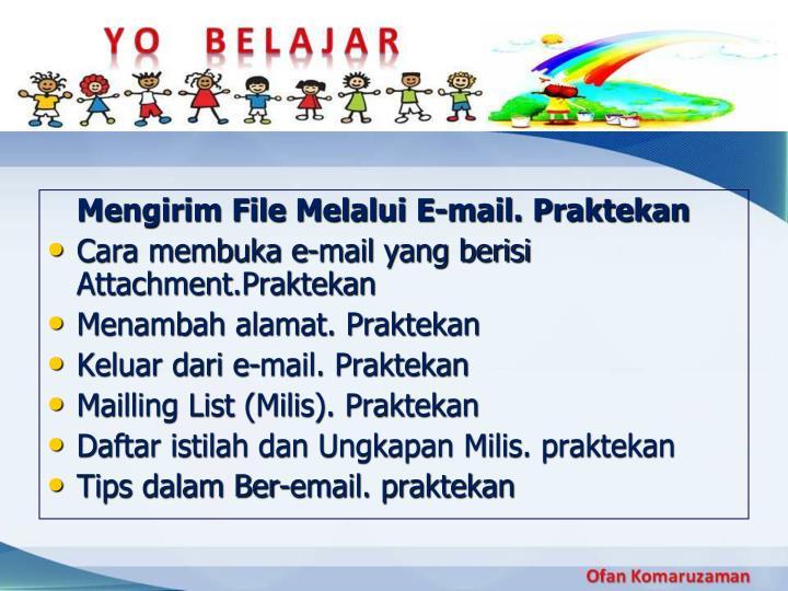 Mengirim File Melalui E-mail. Praktekan