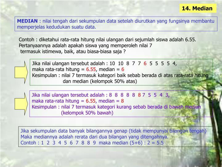 14. Median