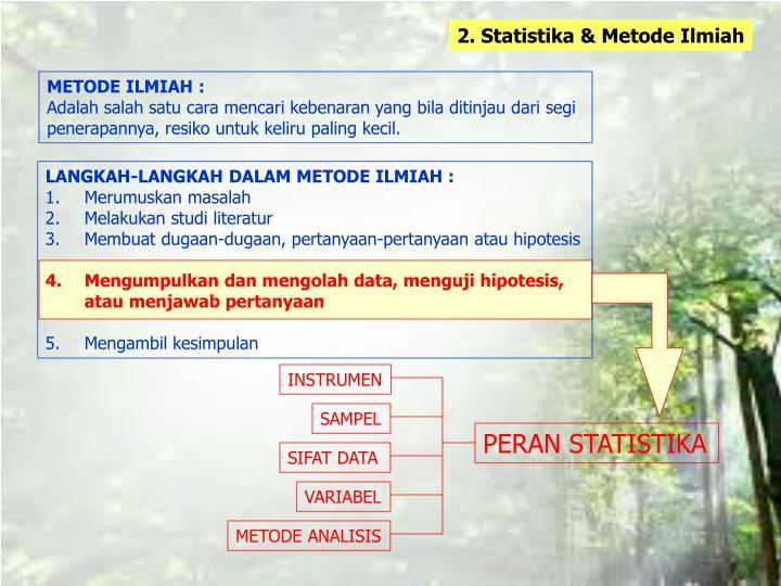 2. Statistika & Metode Ilmiah