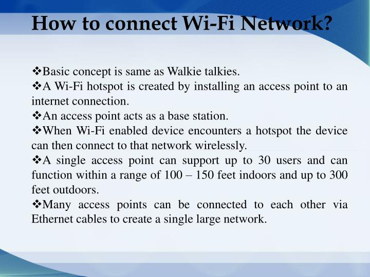 How to connect Wi-Fi Network?