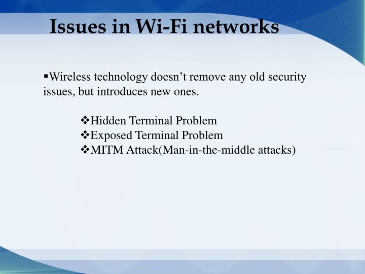 Issues in Wi-Fi networks