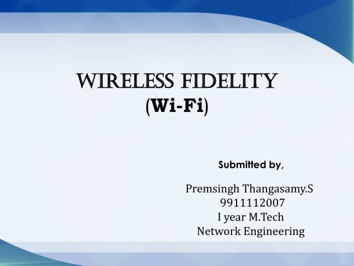 Wireless fidelity wi fi