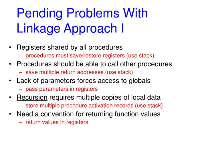 Pending Problems With Linkage Approach I