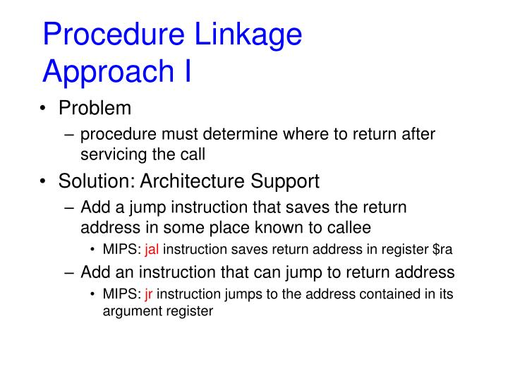 Procedure linkage approach i