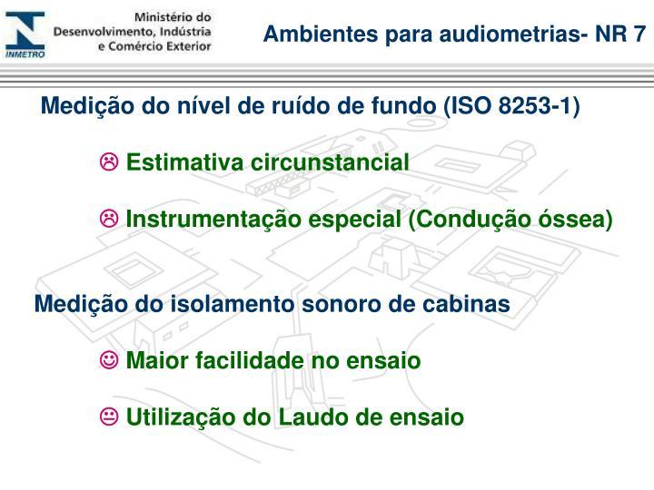 Ambientes para audiometrias- NR 7