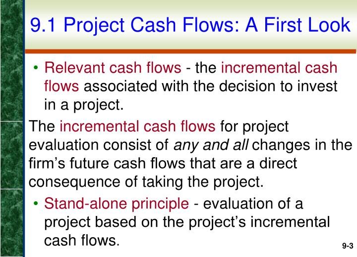 9.1 Project Cash Flows: A First Look