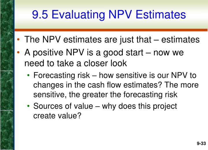 9.5 Evaluating NPV Estimates