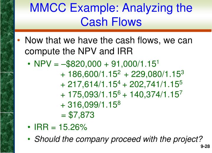 MMCC Example: Analyzing the Cash Flows