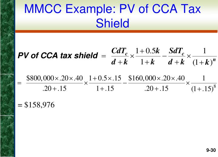 MMCC Example: PV of CCA Tax Shield
