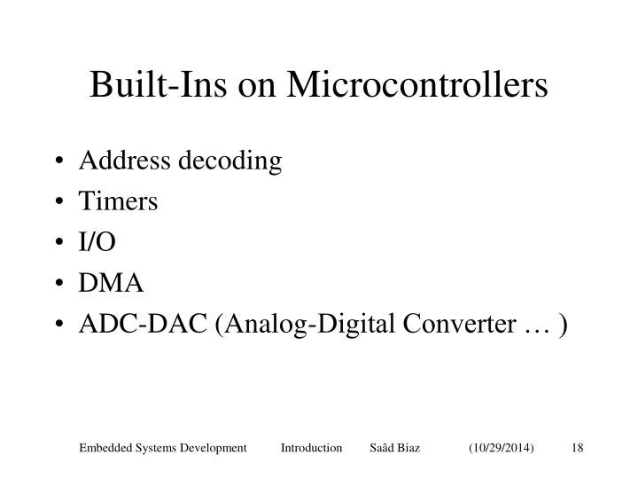 Built-Ins on Microcontrollers